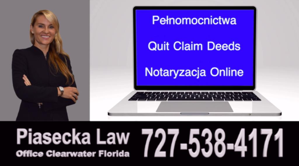 Pełnomocnictwo i Akty przenoszące własność nieruchomości, tzw. deeds, quit claim deeds, Lady Bird deeds, enhanced life estate deeds bez konieczności spotkania osobistego za pośrednictwem połączenia internetowego / online